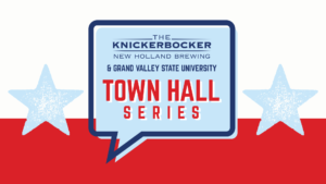 NHBC & GVSU Town Hall Series @ The Knickerbocker