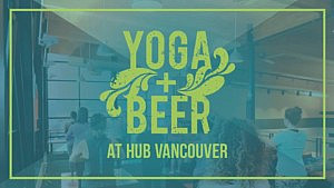 Yoga + Beer Every 3rd Saturday – Hopworks Urban Brewery Vancouver