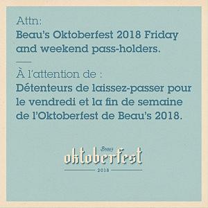 Attn: Beau's Oktoberfest 2018 Friday and weekend pass-holders.