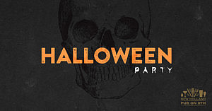 10/31 – Halloween Party @ Pub on 8th