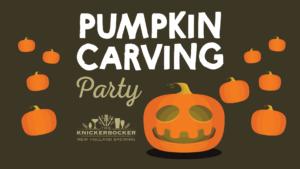 10/15 – Pumpkin Carving Party @ The Knickerbocker