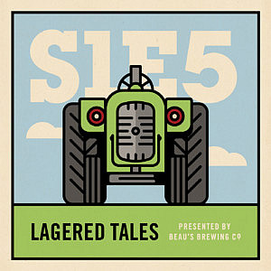 Episode 5: Lagered Tales, presented by Beau's